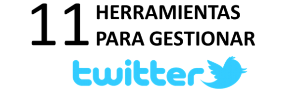 Herramientas gratuitas para gestionar tu Twitter